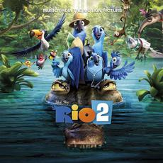 Rio 2: Music From the Motion Picture mp3 Soundtrack by Various Artists