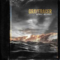 Graveracer mp3 Album by Michael Malarkey