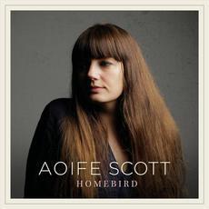 Homebird mp3 Album by Aoife Scott