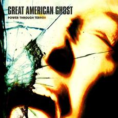 Power Through Terror mp3 Album by Great American Ghost