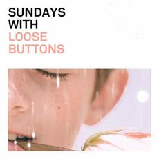 Sundays mp3 Album by Loose Buttons