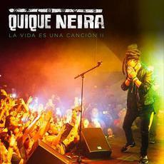 La Vida Es Una Canción II mp3 Live by Quique Neira