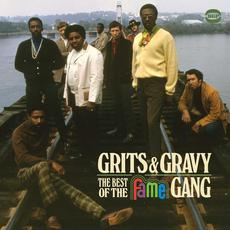 Grits & Gravy: The Best Of The Fame Gang mp3 Artist Compilation by The Fame Gang