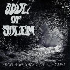 From the Hands of Witches mp3 Album by Soul of Salem