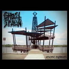 Ghost Spawn mp3 Album by Ghost Spawn