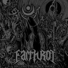 Follow the Black Smoke mp3 Album by Earth Rot