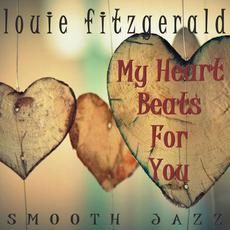 My Heart Beats For You mp3 Album by Louie Fitzgerald
