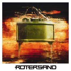 How Do You Feel Today? mp3 Album by Rotersand