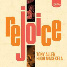 Rejoice mp3 Album by Tony Allen & Hugh Masekela