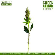 Green Rose Riddim mp3 Compilation by Various Artists