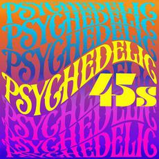 Psychedelic 45s mp3 Compilation by Various Artists