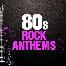 80s Rock Anthems mp3 Compilation by Various Artists