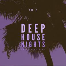 Deep House Nights, Vol. 2 mp3 Compilation by Various Artists