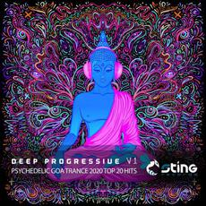 Deep Progressive: Psychedelic Goa Trance 2020 Top 20 Hits, Vol. 1 mp3 Compilation by Various Artists