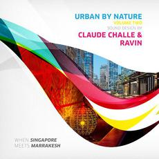 Urban by Nature, Vol. 2 - Sound Design by Claude Challe and Ravin (Re-Issue) mp3 Compilation by Various Artists