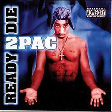 Ready 2 Die mp3 Artist Compilation by 2Pac