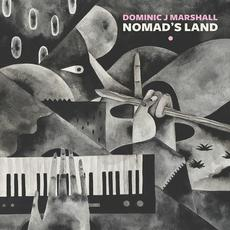 Nomad's Land mp3 Album by Dominic J Marshall