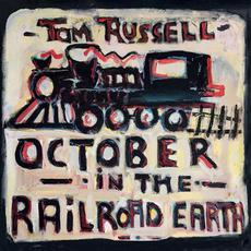 October in the Railroad Earth mp3 Album by Tom Russell