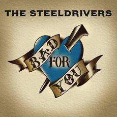 Bad for You mp3 Album by The SteelDrivers
