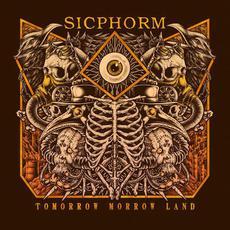 Tomorrow Morrow Land mp3 Album by Sicphorm