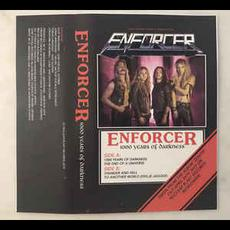 1000 Years Of Darkness mp3 Album by Enforcer