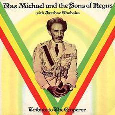 Tribute to the Emperor mp3 Album by Ras Michael And The Sons Of Negus