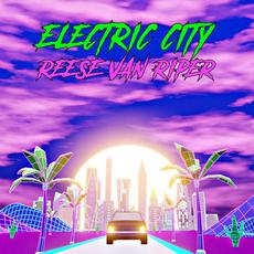 Electric City mp3 Album by Reese Van Riper