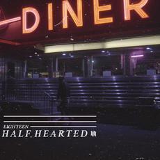 Eighteen mp3 Single by Half Hearted
