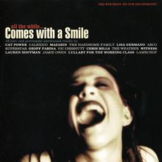 Comes With a Smile, Volume 1: All the While... mp3 Compilation by Various Artists