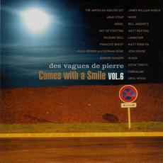Comes With a Smile, Volume 6: Des Vagues de Pierre mp3 Compilation by Various Artists