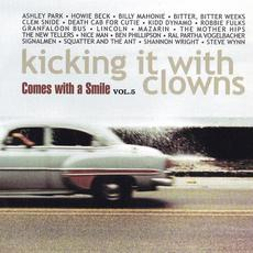 Comes With a Smile, Volume 5: Kicking It With Clowns mp3 Compilation by Various Artists