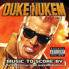Duke Nukem: Music to Score By mp3 Soundtrack by Various Artists