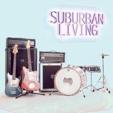 Suburban Living mp3 Album by Suburban Living