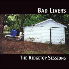 Ridgetop Sessions mp3 Album by Bad Livers