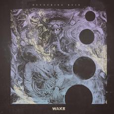 Devouring Ruin mp3 Album by Wake