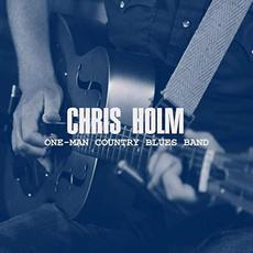 One-Man Country Blues Band mp3 Album by Chris Holm