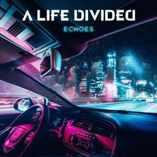 Echoes mp3 Album by A Life Divided