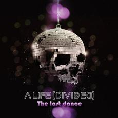 The Last Dance mp3 Single by A Life Divided