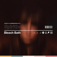 Bleach Bath mp3 Single by Spiritbox