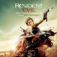 Resident Evil: The Final Chapter mp3 Soundtrack by Paul Haslinger