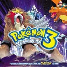 Pokémon 3: The Ultimate Soundtrack mp3 Soundtrack by Various Artists