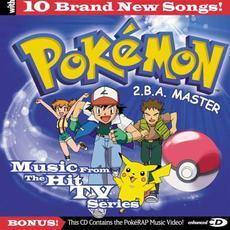 Pokémon: 2.B.A. Master mp3 Soundtrack by Various Artists