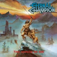 The Armor of Ire mp3 Album by Eternal Champion