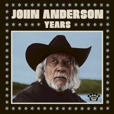 Years mp3 Album by John Anderson