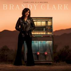 Your Life is a Record mp3 Album by Brandy Clark