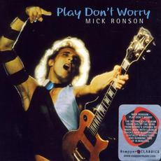 Play Don't Worry (Re-Issue) mp3 Album by Mick Ronson