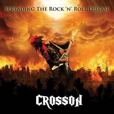 Spreading The Rock N' Roll Disease mp3 Album by Crosson