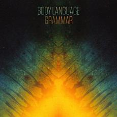Grammar mp3 Album by Body Language