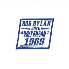 50th Anniversary Collection: 1969 mp3 Artist Compilation by Bob Dylan