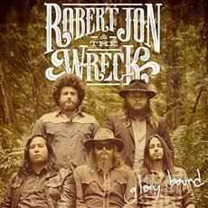 Glory Bound mp3 Album by Robert Jon & The Wreck